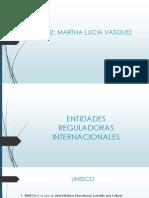 ENTIDADES REGULADORAS INTERNACIONALES