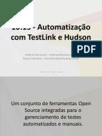 Automatizando Testes Com Hudson e TestLink