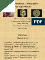 4. Pitiriasis Versicolor,Tiñas Superficiales y Candidiasis
