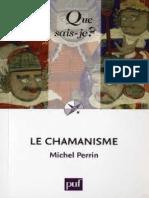 Le Chamanisme - Perrin Michel