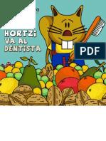 Hortzi va al dentista