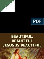 Beautiful, Beautiful