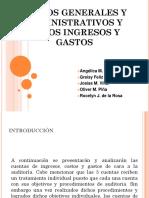 Gastos Generales y Administrativos y Otros Ingresos y (1)