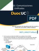 Describe Opciones Redundancia de Sitio Remota Traves de Uso SRST y MGCP Fallback