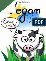 Vegan Tierfreier Fleischgenuss