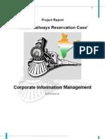 CIM-Project Report, Railways Reservation Case