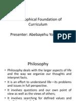 Philosophical Foundation of Curriculum