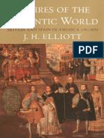 John H Elliott - Empires of the Atlantic World.pdf