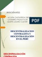 Descentralizacion Centralista y Descentralizaciòn en El Perù. Autoguardado