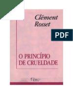 Clement_Rosset_O_PRINCIPIO_DE_CRUELDADE.pdf