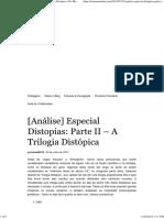 Especial Distopias_ Parte II – a Trilogia Distópica