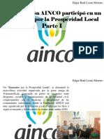 Edgar Raúl Leoni Moreno - La Fundación AINCO Participó en Un Encuentro Por La Prosperidad Local, Parte I