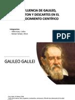 Influencia de Galileo, Newton, Descartes en el conocimiento científico..ppt