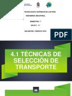 4.1 técnicas de selección de transporte