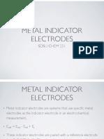 Metal Indicator Electrodes