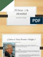 El-Sexo-y-la-identidad Mary Midgley.pptx