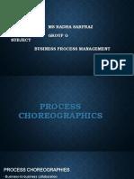 Process Choreographics