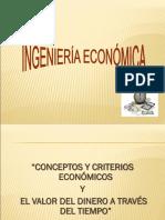 Conceptos y Criterios Económicos  y el Valor del Dinero