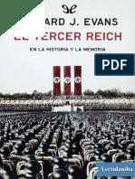 El Tercer Reich en La Historia y La Memoria - Richard J Evans
