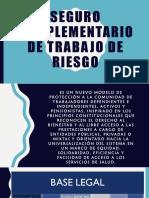 SEGURO COMPLEMENTARIO DE TRABAJO DE RIESGO Y SEGURO DE VIDA LEY 3 (1).pptx
