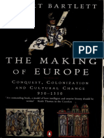 Robert Bartlett - The Making of Europe_ Conquest, Colonization, And Cultural Change, 950-1350-Princeton University Press (1994)