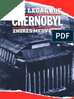 Zhores a. Medvedev - The Legacy of Chernobyl-W. W. Norton & Company_W W Norton & Co Inc (1992)