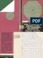 LIPSCHULZ, Alejandro - Marx y Lenin en America Latina y los Problemas Indigenistas
