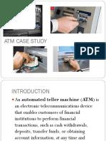 Atm Case Study