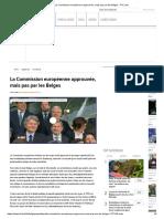 La Commission Européenne Approuvée, Mais Pas Par Les Belges - RTL Info