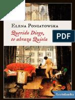 Querido Diego Te Abraza Quiela - Elena Poniatowska