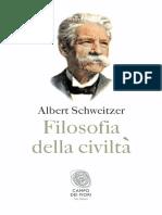 Albert Schweitzer - Filosofia Della Civilt 2014