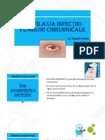 Profilaxia InfecȚiei PlĂgilor Chirurgicale