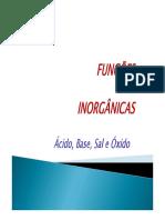 Funcoes Inorganicas ÀCIDO , BASE, SAL E ÓXIDO