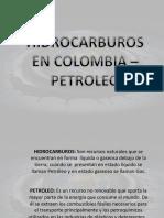 HIDROCARBUROS EN COLOMBIA - PETROLEO