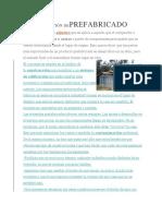 DEFINICIÓN DE PREFABRICADO
