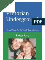 The Praetorian Underground