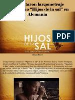 "Diego Ricol - Presentaron Largometraje Venezolano ""Hijos de La Sal"" en Alemania"