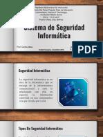 Trabajo 5 Reinaldo Marcano Sistema de Seguridad Informática, Definición, Partes y Tipos.