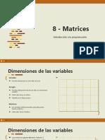 8 - Matrices - Introducción a la programación