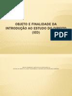 OBJETO E FINALIDADE DA INTRODUÇÃO AO ESTUDO.pptx