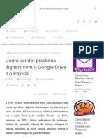 Como Vender Produtos Digitais Com o Google Drive e o PayPal