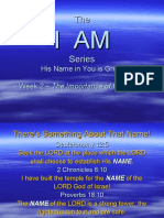 I AM - Week 10 - The Importance of His Name