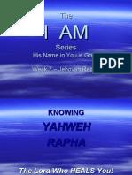 I AM - Week 7 - Jehovah Rapha