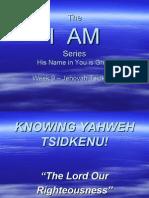 I AM - Week 9 - Jehovah Tsidkenu