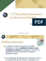 I 2. 5 Politica Monetaria