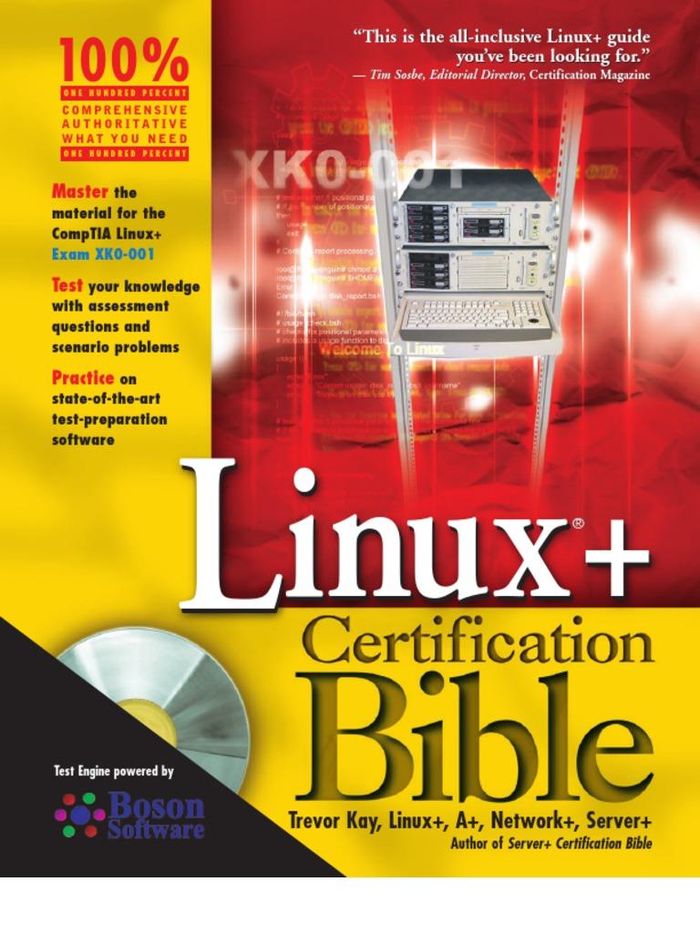 Linux Certification Bible Comp Tia Shell Computing