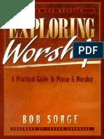 Bob Sorge - Exploring worship _ workbook & discussion guide-Sorge  (1988) (1).epub