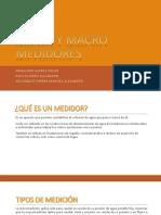 Macromedidores y micromedidores