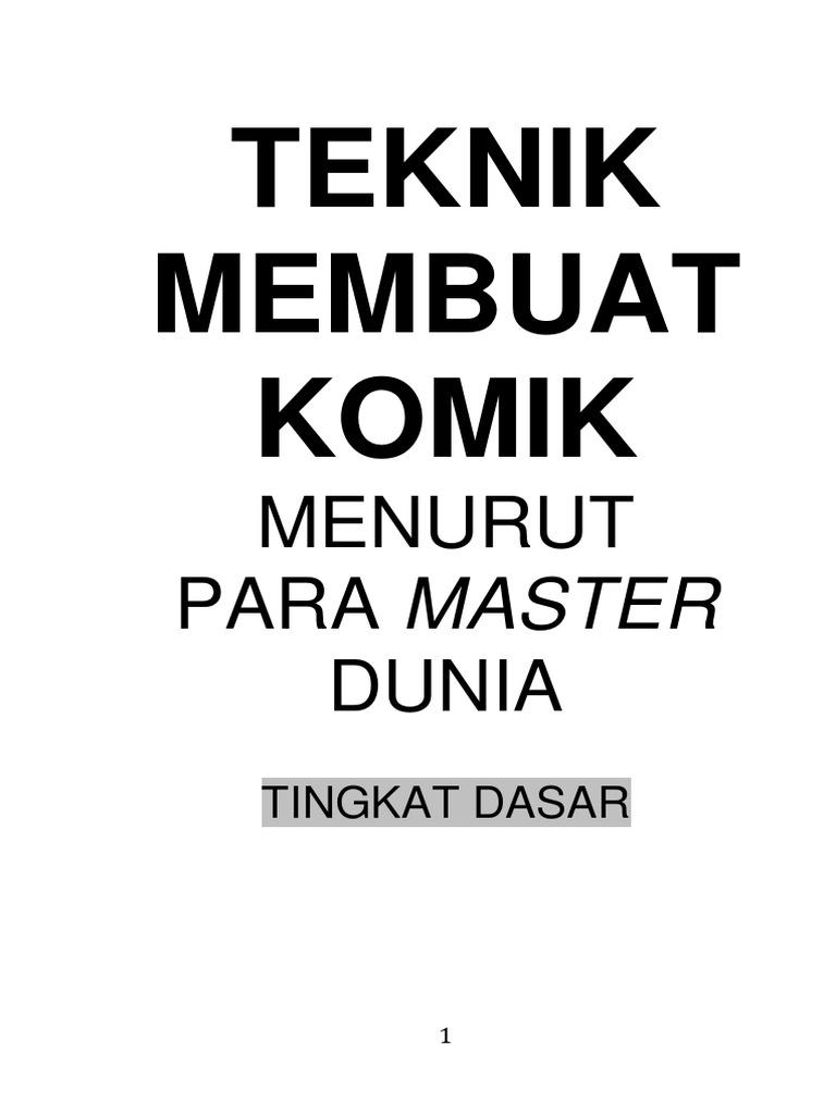 01 TEKNIK MEMBUAT KOMIK MASTER Tingkat Dasar Pdf