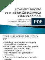 Globalización y Proceso de Integración Económica Del Sigo